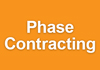 Phase Contracting