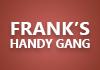 Frank's Handy Gang