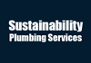 Sustainability Plumbing Services