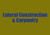 Lateral Construction & Carpentry