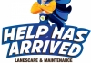 Help Has Arrived Landscape & Maintenance