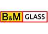B and M Glass