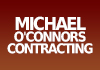 Michael O'Connors Contracting