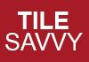 Tile Savvy