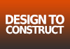 Design to Construct