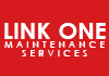 LINK ONE MAINTENANCE SERVICES