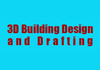 3D Building Design and Drafting