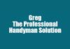 Greg The Professional Handyman Solution