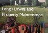Lang's Lawns & Property Maintenance