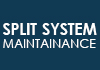 Split System Maintenance