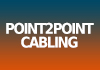 Point2Point Cabling