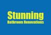 Stunning Bathroom Renovations