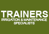 Trainers Irrigation & Maintenance Specialists