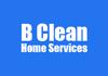 B Clean Home Services