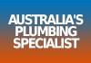 Australia's Plumbing Specialist