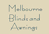 Melbourne Blinds And Awnings