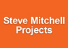 Steve Mitchell Projects