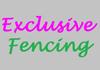Exclusive Fencing