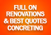 Full On Renovations and Best Quotes Concreting