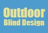Outdoor Blind Design