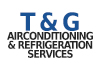 T & G Airconditioning & Refrigeration Services
