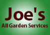 Joe's All Garden Services