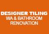 Designer Tiling WA & Bathroom Renovation