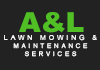 A & L Lawn Mowing & Maintenance Services