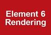 Element 6 Rendering