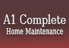 A1 Complete Home Maintenance