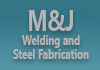 M&J Welding and Steel Fabrication