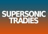 SUPERSONIC TRADIES