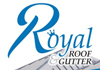 Royal Roof and Gutter