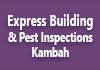 Express Building &Pest Inspections Kambah
