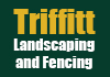 Triffitt Landscaping and Fencing