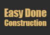 Easy Done Construction