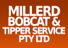Millerd Bobcat and Tipper Service PTY LTD