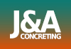 J&A Concreting