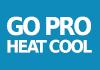 Go Pro Heat Cool