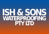 Ish & Sons Waterproofing Pty Ltd