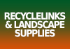 RecycleLinks and Landscape Supplies