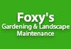 Foxy's Gardening & Landscape Maintenance
