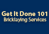 Get It Done 101 Bricklaying Services