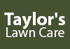 Taylor's Lawn Care