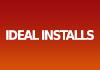 Ideal Installs