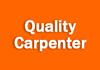 Quality Carpenter