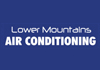 Lower Mountains Air Conditioning