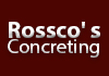 Rossco' s Concreting