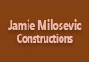 Jamie Milosevic Constructions