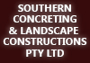 SOUTHERN CONCRETING AND LANDSCAPE CONSTRUCTIONS PTY LTD